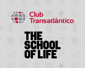 Club Transatlântico e The School of Life - Workshops de Aprendizado e Desenvolvimento