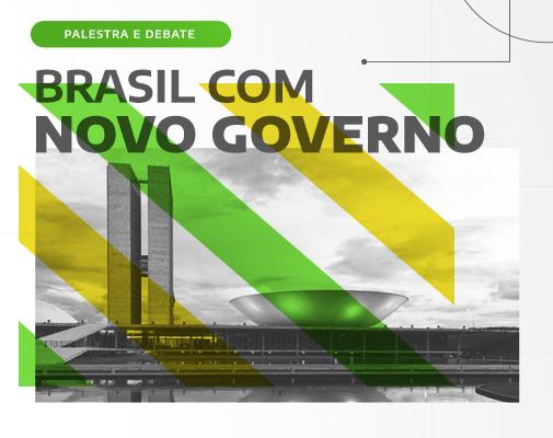 BRASIL COM NOVO GOVERNO - Panorama UBS & empresários convidados