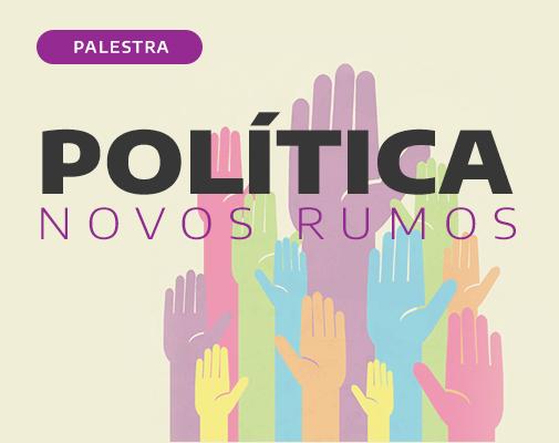 Politíca - Novos Rumos