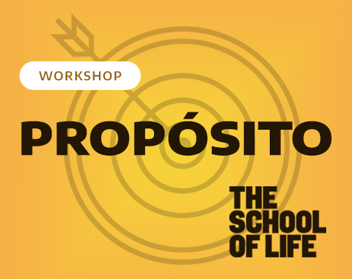 The School of Life - Propósito