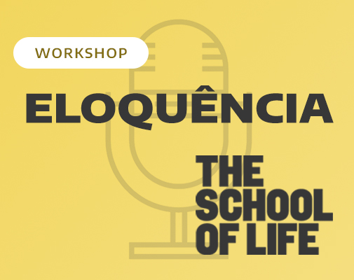The School of Life - Eloquência