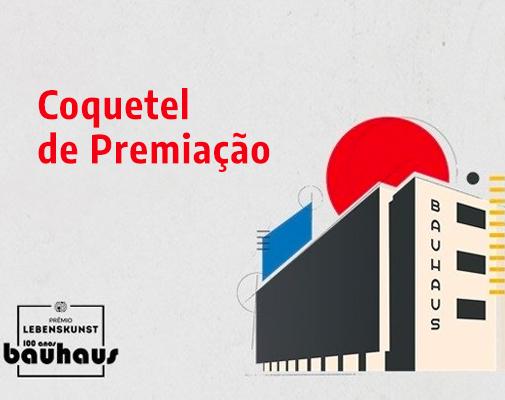 COQUETEL DE PREMIAÇÃO - PRÊMIO TRANSATLÂNTICO DE FOTOGRAFIA LEBENSKUNST 100 ANOS BAUHAUS