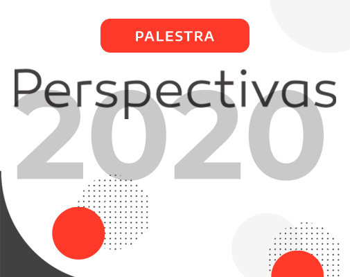 Perspectivas 2020 - Debate sobre o futuro do Brasil