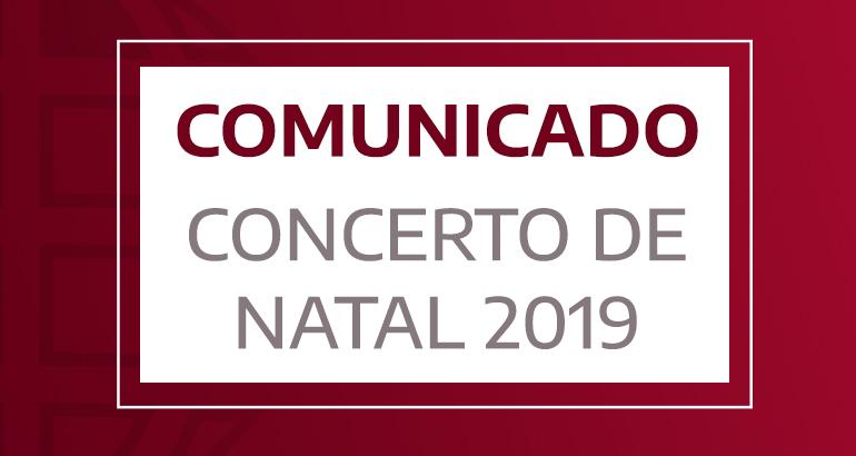 Comunicado - Concerto de Natal 2019